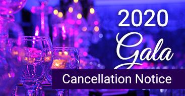 Gala 2020 Cancellation Notice
